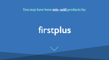 You may have been mis-sold products by first plus