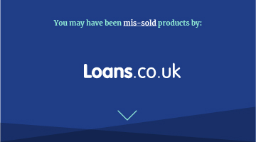 You may have been mis-sold products by loans.co.uk