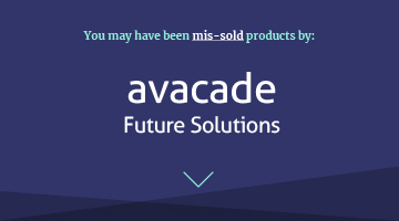 you may have been mis-sold investments by avacade future solutions